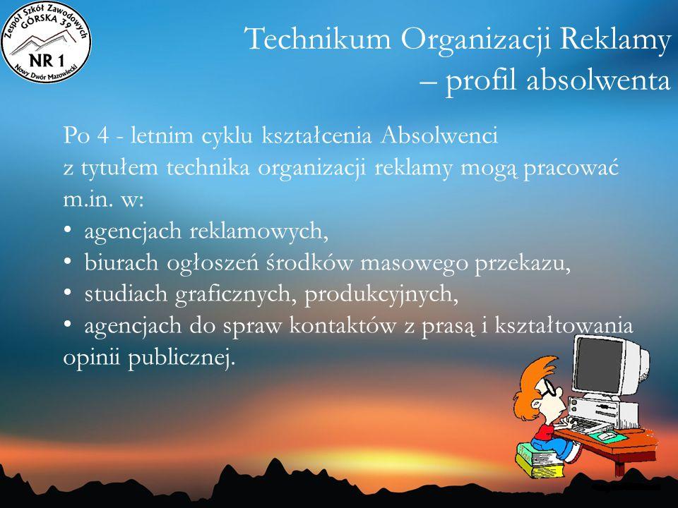 Technikum Organizacji Reklamy – profil absolwenta