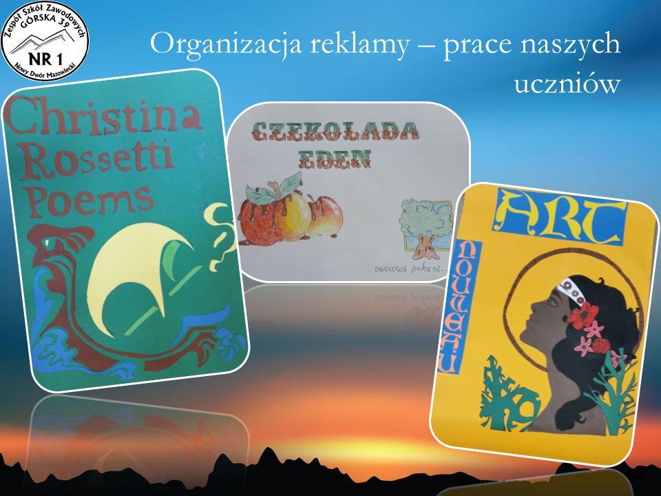 Organizacja reklamy – prace naszych uczniów
