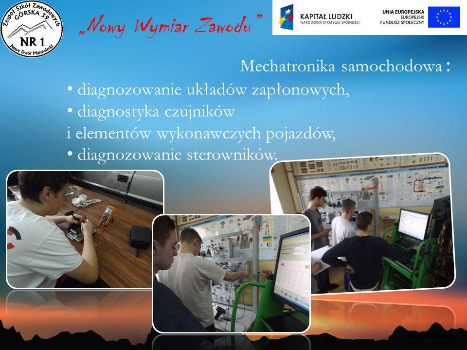 """""""Nowy Wymiar Zawodu Mechatronika samochodowa :"""