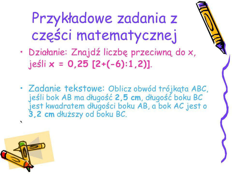 Przykładowe zadania z części matematycznej