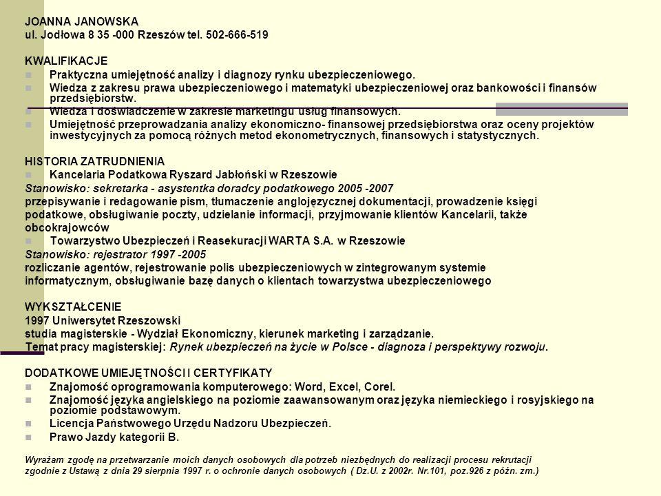 ul. Jodłowa 8 35 -000 Rzeszów tel. 502-666-519 KWALIFIKACJE