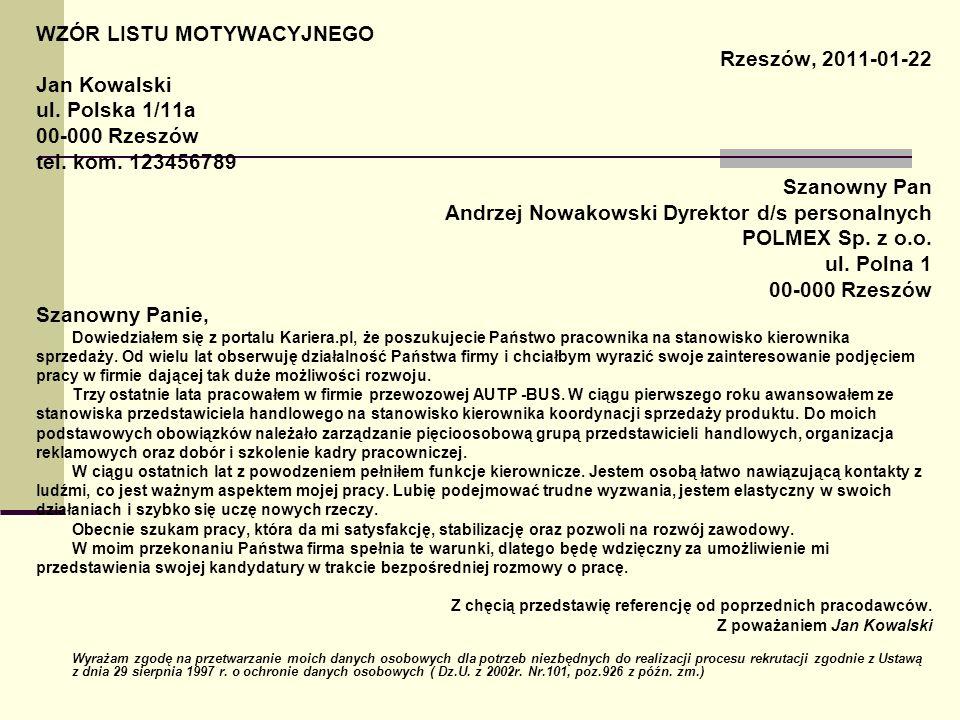 WZÓR LISTU MOTYWACYJNEGO Rzeszów, 2011-01-22 Jan Kowalski