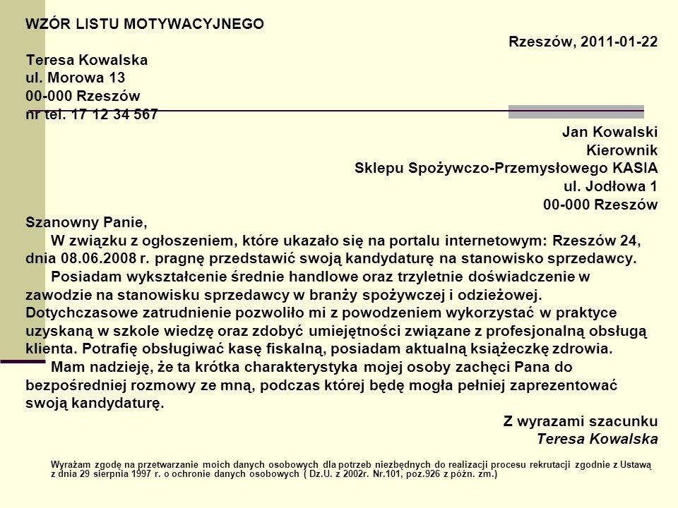 WZÓR LISTU MOTYWACYJNEGO Rzeszów, 2011-01-22 Teresa Kowalska