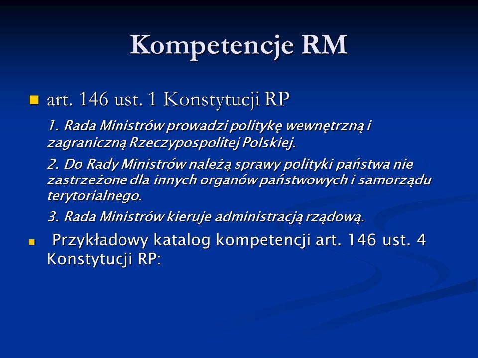 Kompetencje RM art. 146 ust. 1 Konstytucji RP