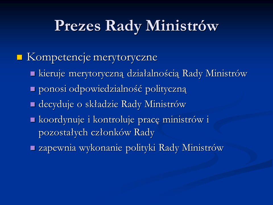 Prezes Rady Ministrów Kompetencje merytoryczne