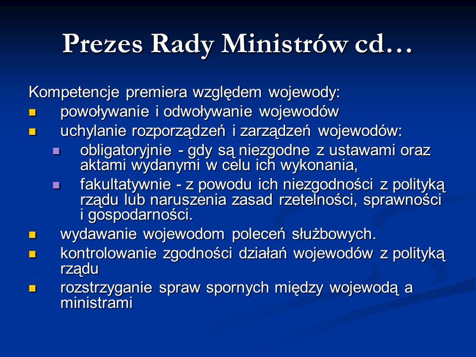 Prezes Rady Ministrów cd…