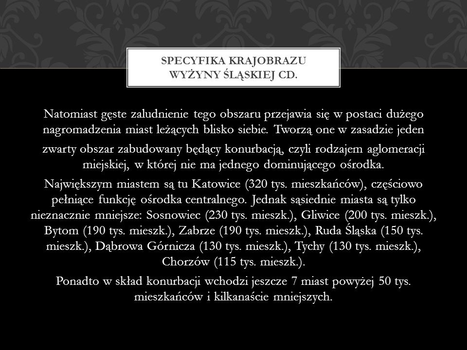 Specyfika krajobrazu wyżyny śląskiej cd.