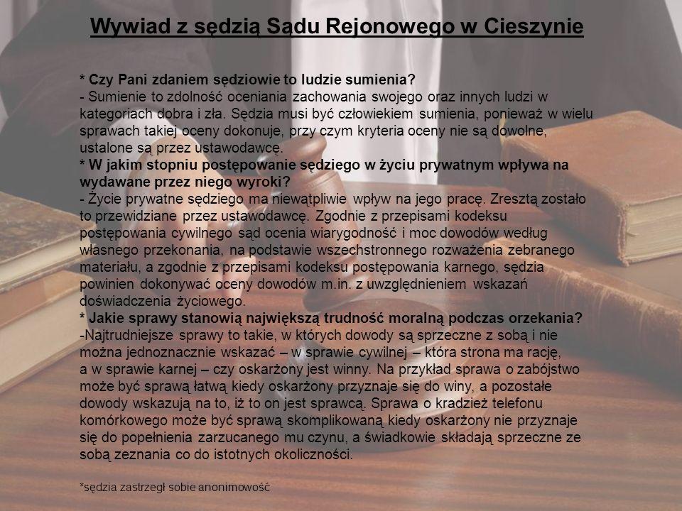 Wywiad z sędzią Sądu Rejonowego w Cieszynie