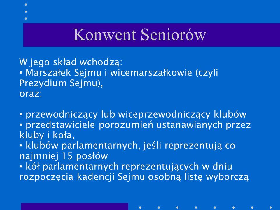 Konwent Seniorów W jego skład wchodzą: