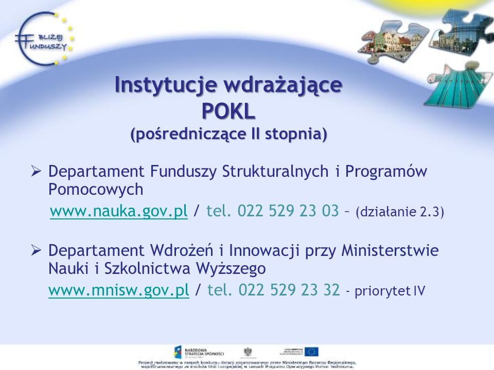 Instytucje wdrażające POKL (pośredniczące II stopnia)