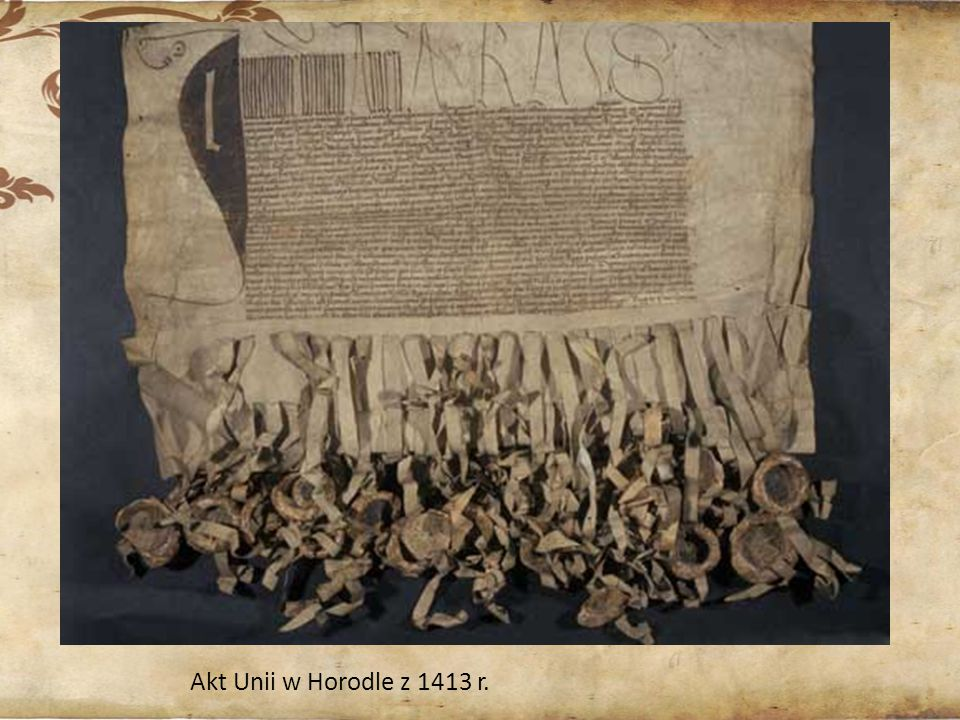 Akt Unii w Horodle z 1413 r.