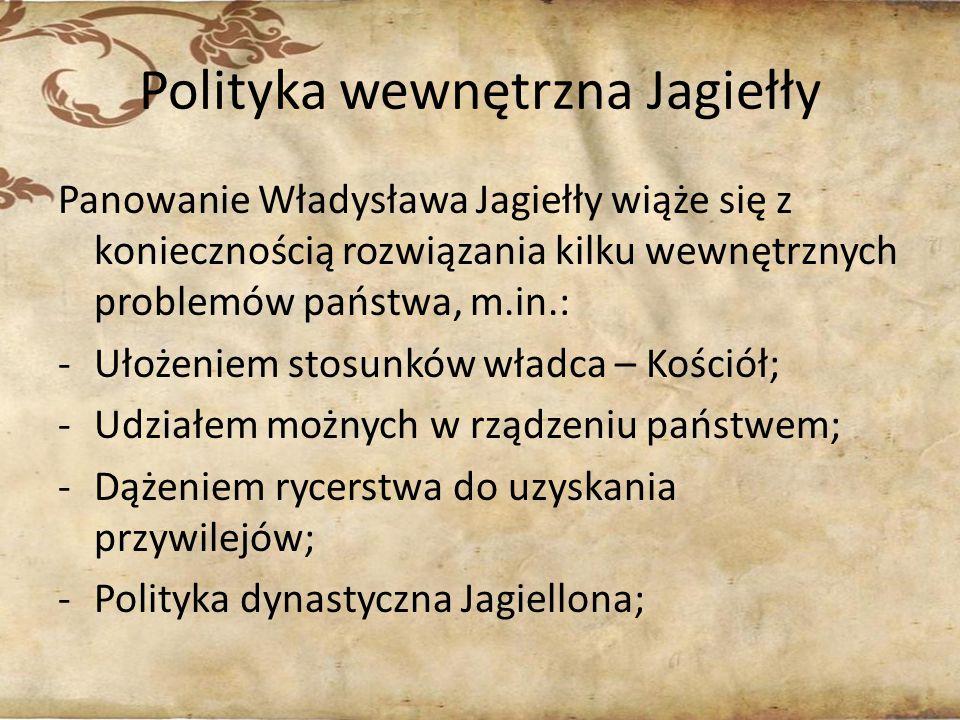 Polityka wewnętrzna Jagiełły