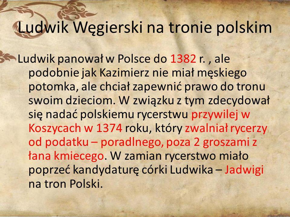 Ludwik Węgierski na tronie polskim