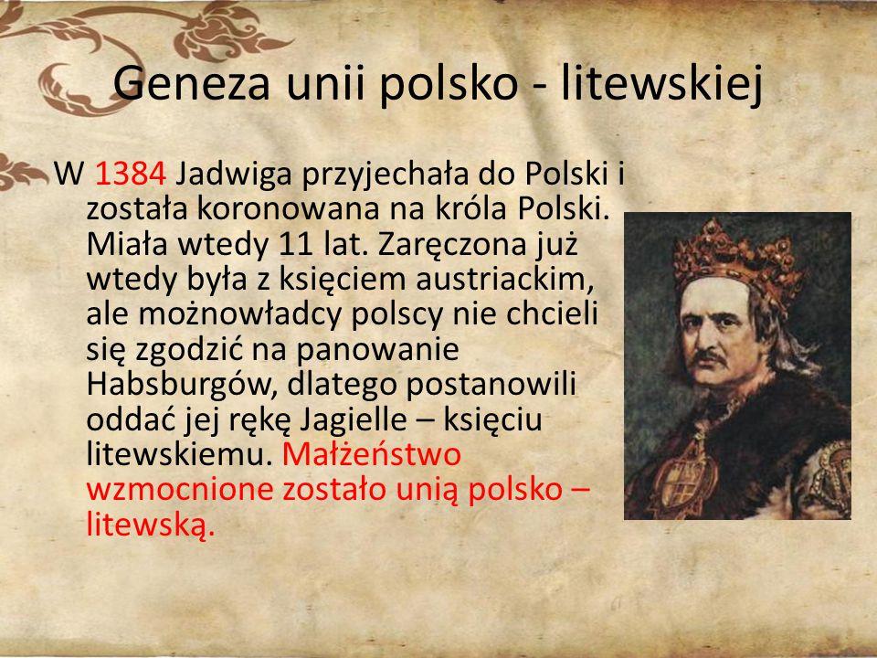 Geneza unii polsko - litewskiej