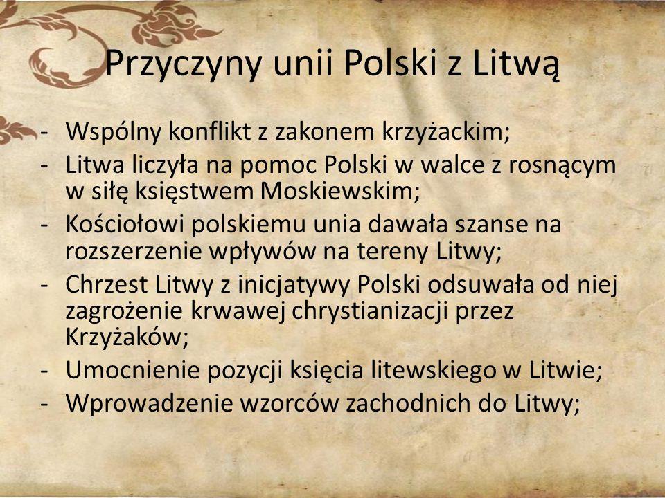 Przyczyny unii Polski z Litwą