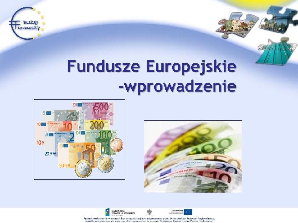 Fundusze Europejskie -wprowadzenie