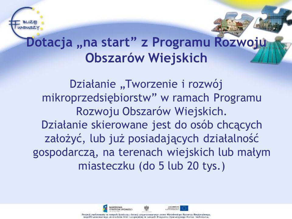"""Dotacja """"na start z Programu Rozwoju Obszarów Wiejskich"""
