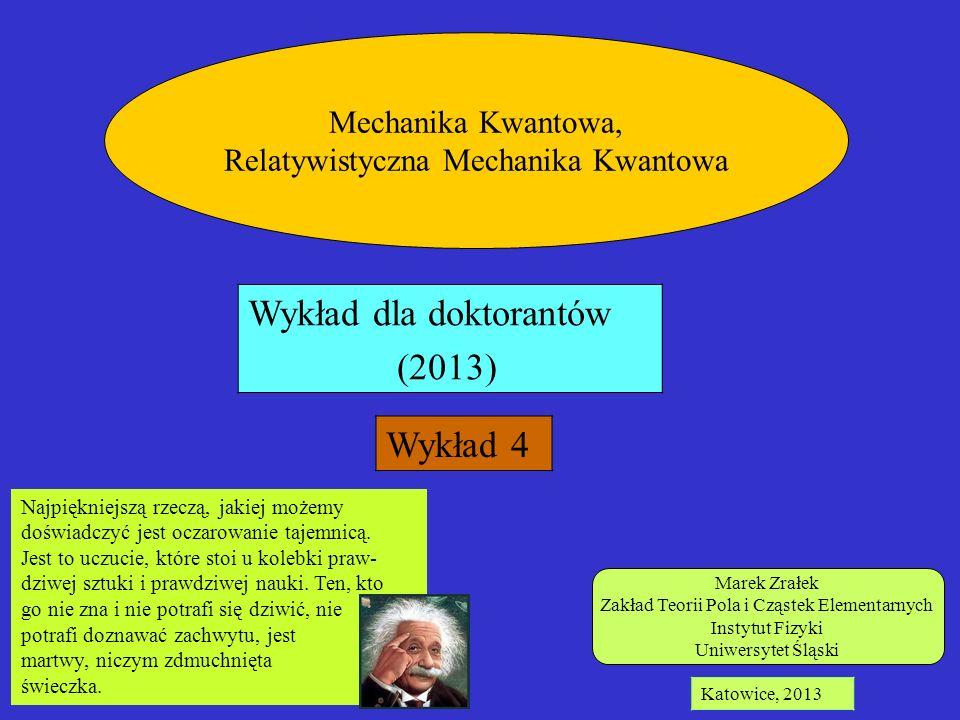 Wykład dla doktorantów (2013) Wykład 4