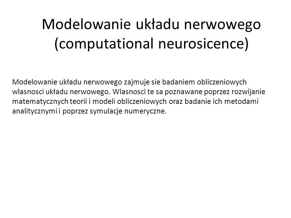 Modelowanie układu nerwowego (computational neurosicence)