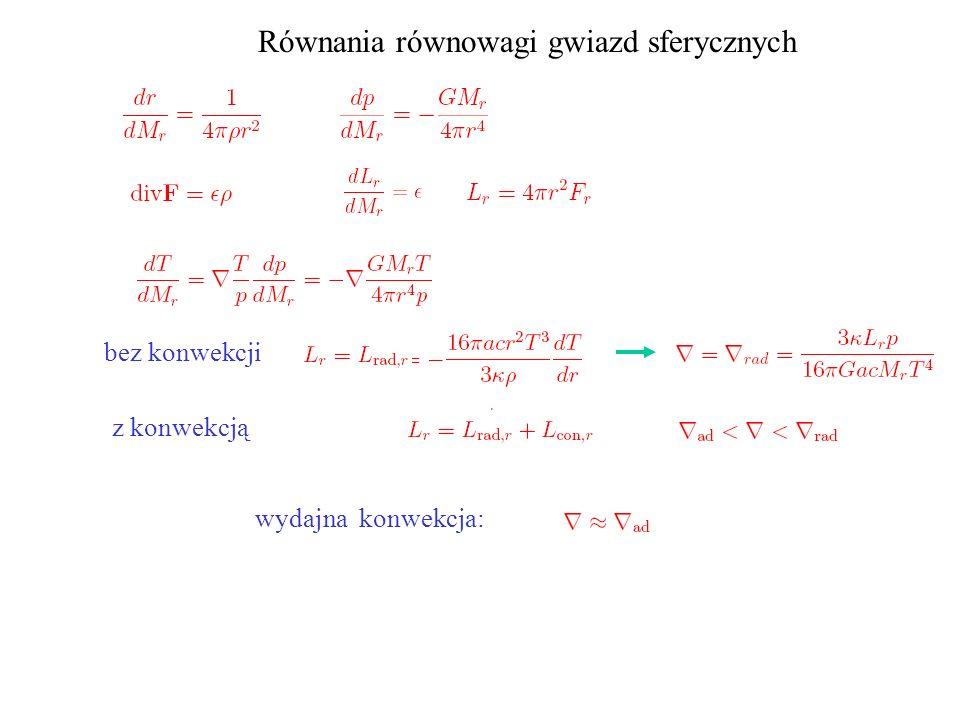 Równania równowagi gwiazd sferycznych