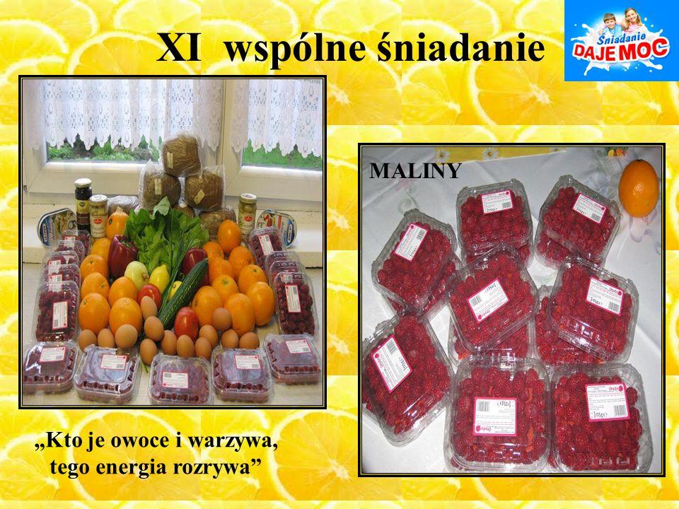 """XI wspólne śniadanie MALINY """"Kto je owoce i warzywa,"""