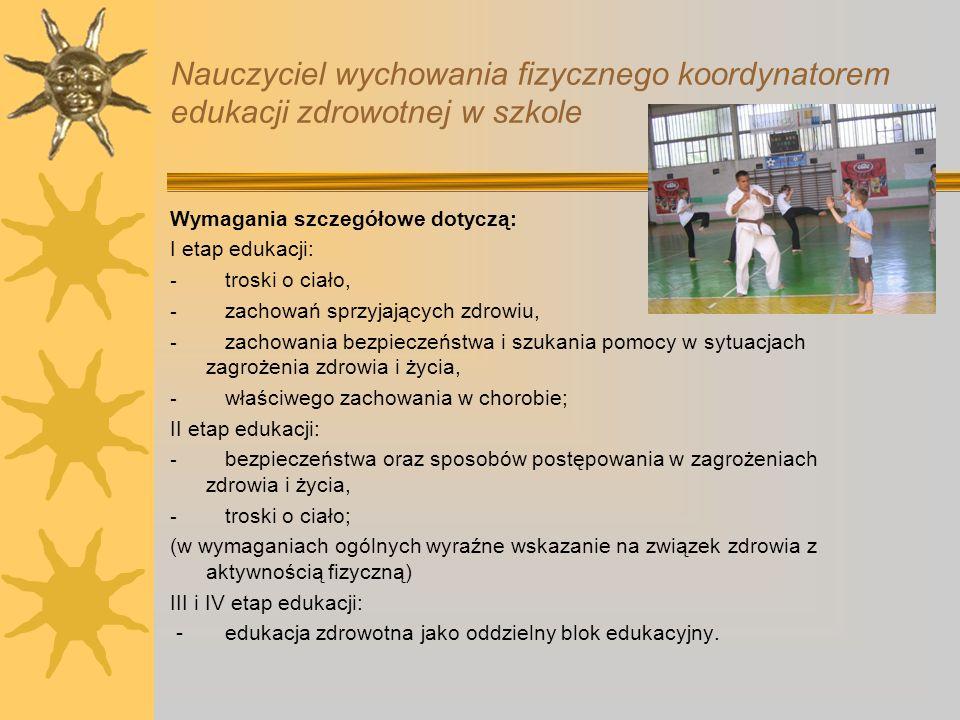 Nauczyciel wychowania fizycznego koordynatorem edukacji zdrowotnej w szkole