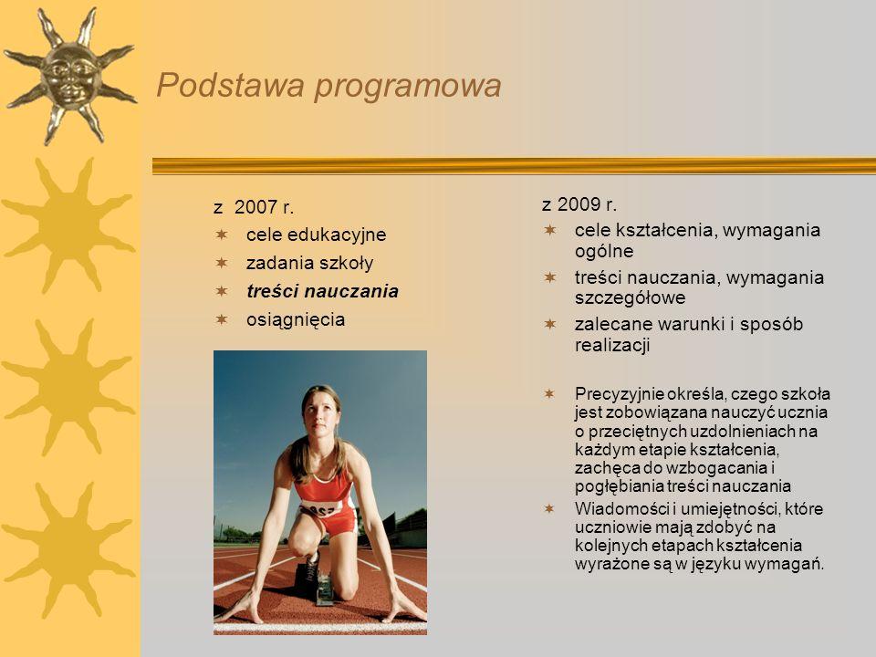 Podstawa programowa z 2007 r. cele edukacyjne zadania szkoły