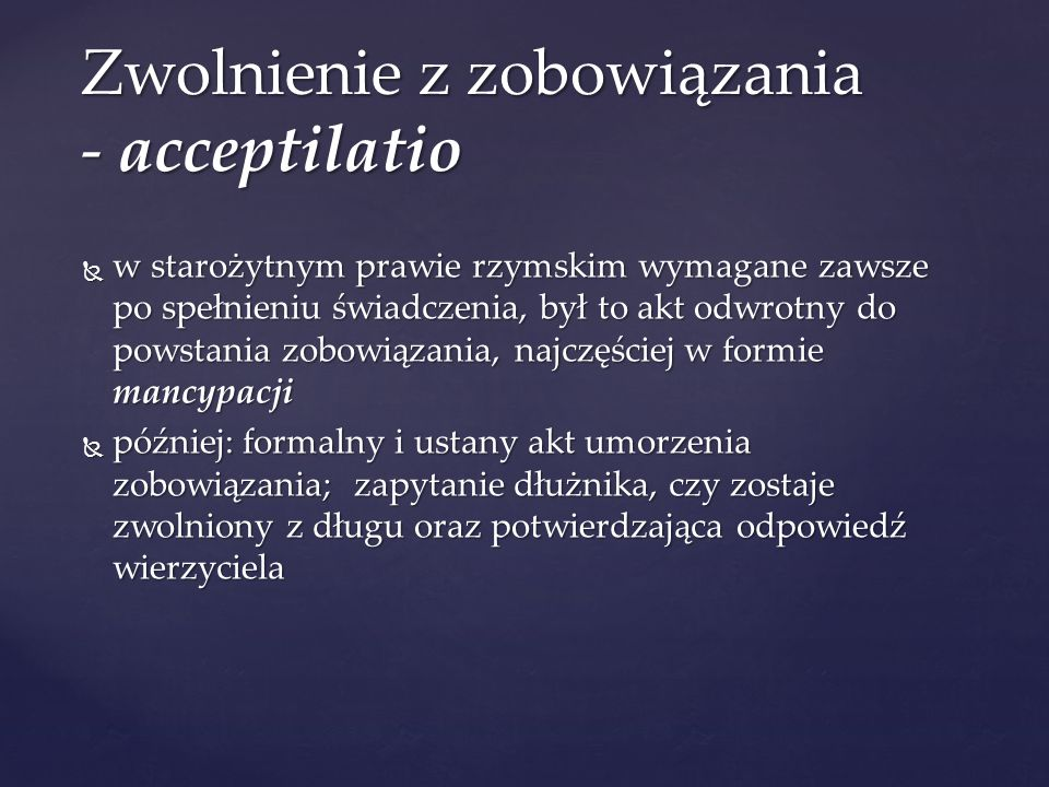 Zwolnienie z zobowiązania - acceptilatio