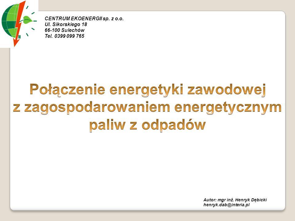Połączenie energetyki zawodowej z zagospodarowaniem energetycznym