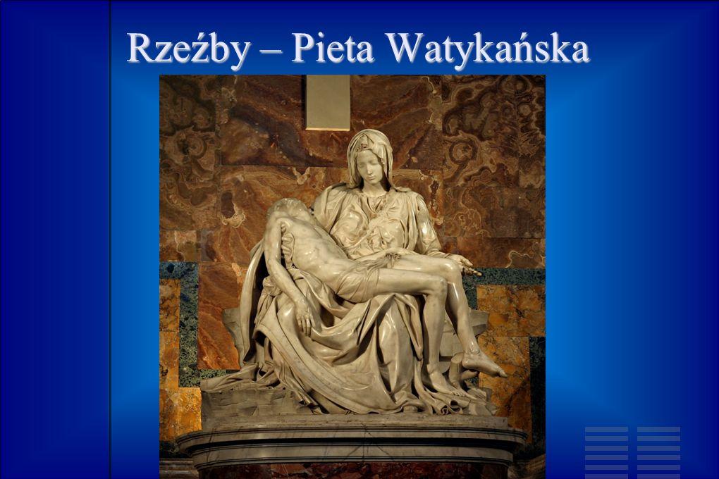 Rzeźby – Pieta Watykańska