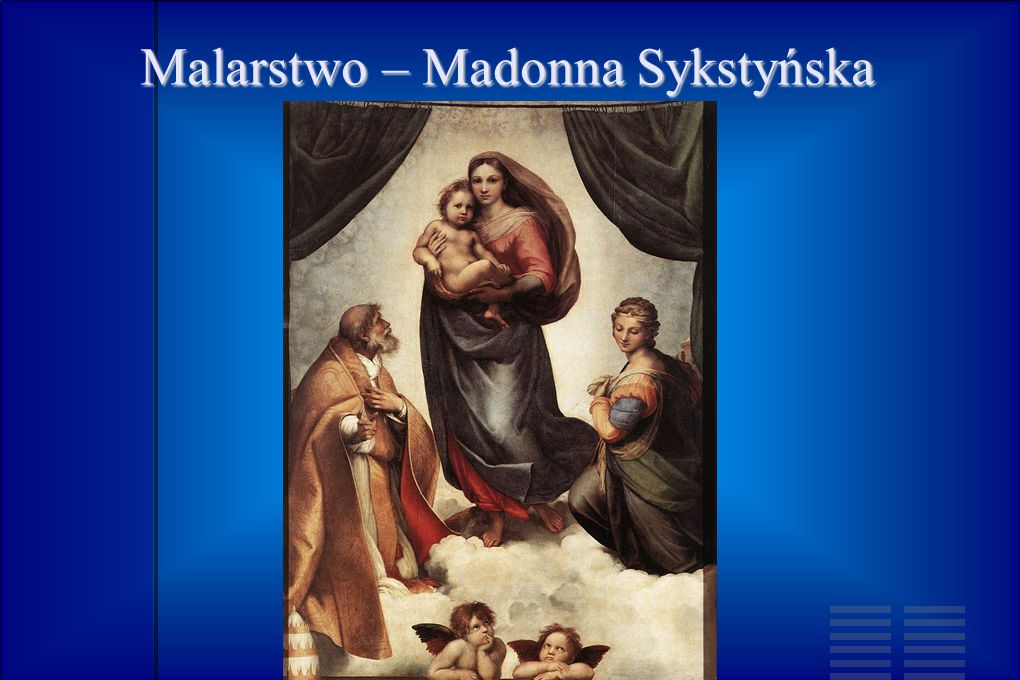 Malarstwo – Madonna Sykstyńska