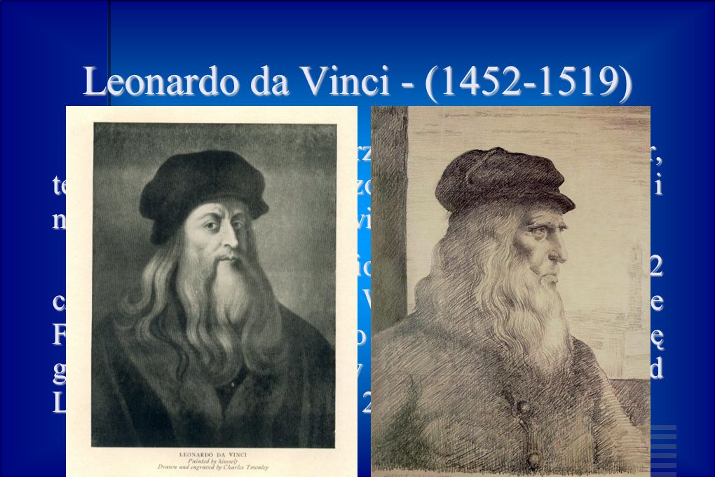 Leonardo da Vinci - (1452-1519)