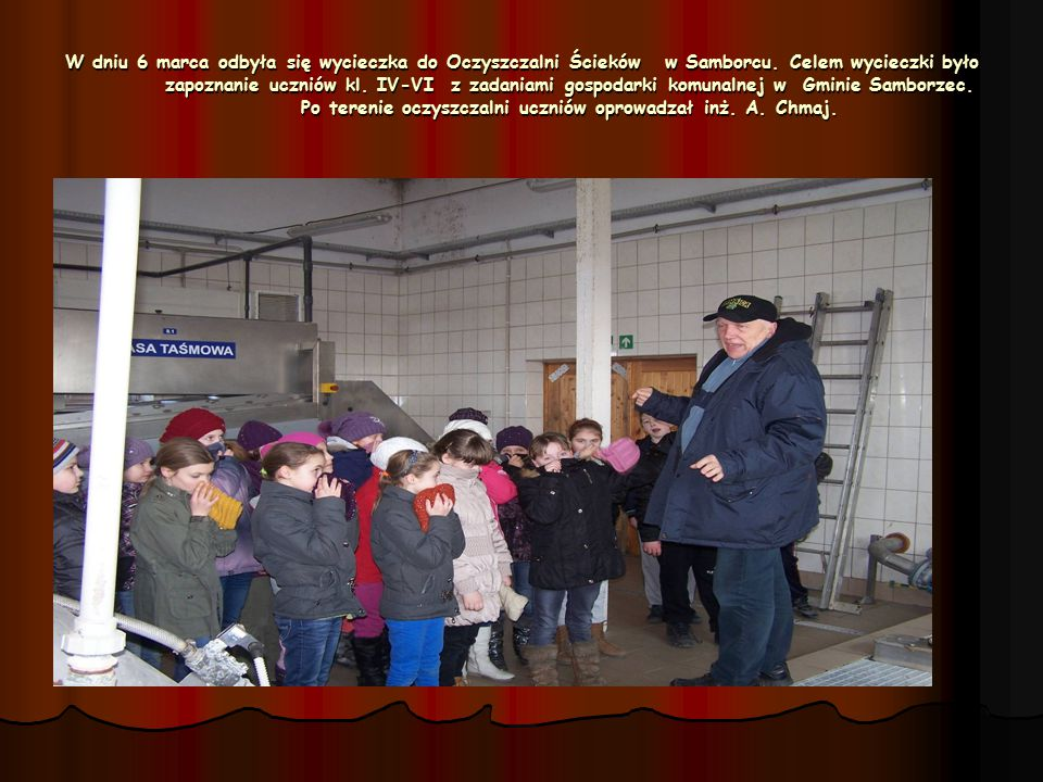W dniu 6 marca odbyła się wycieczka do Oczyszczalni Ścieków w Samborcu
