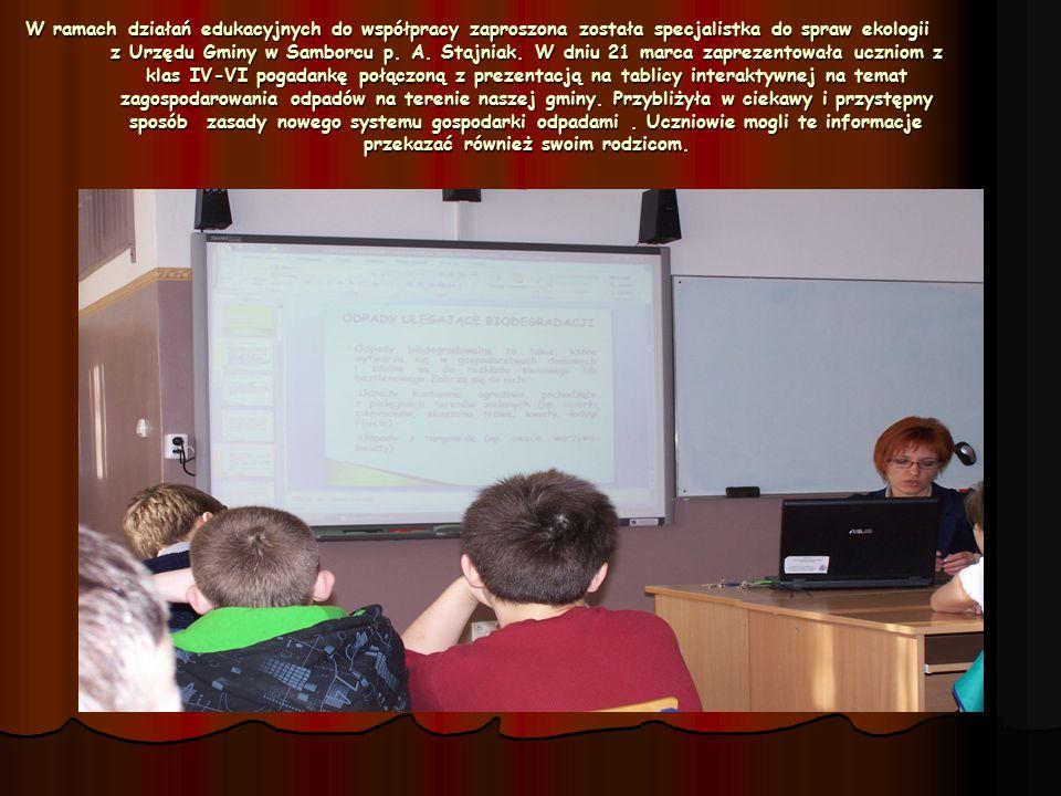 W ramach działań edukacyjnych do współpracy zaproszona została specjalistka do spraw ekologii z Urzędu Gminy w Samborcu p.