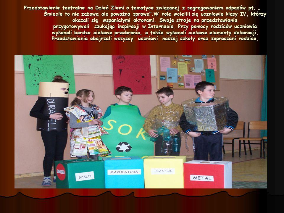 Przedstawienie teatralne na Dzień Ziemi o tematyce związanej z segregowaniem odpadów pt.