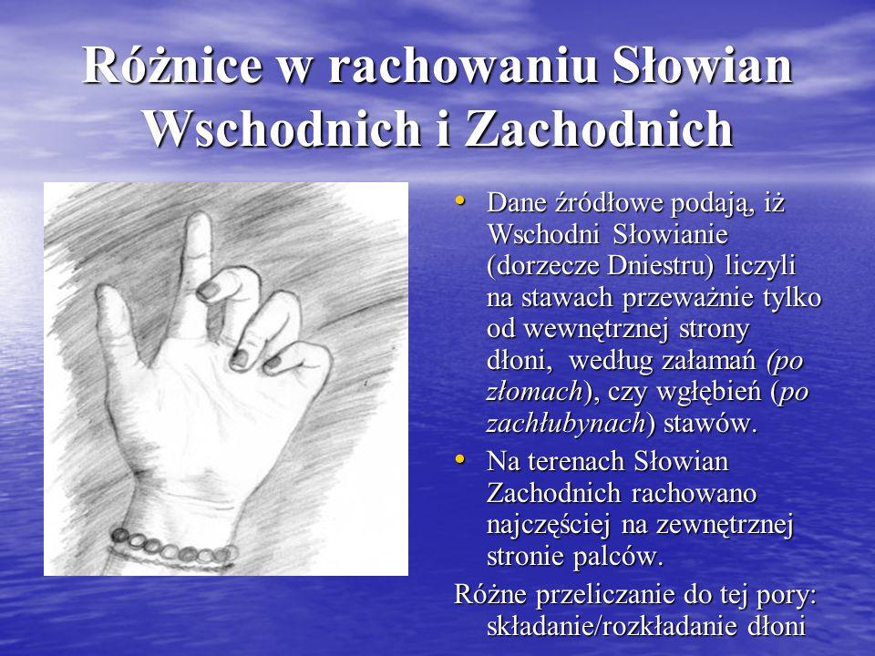Różnice w rachowaniu Słowian Wschodnich i Zachodnich