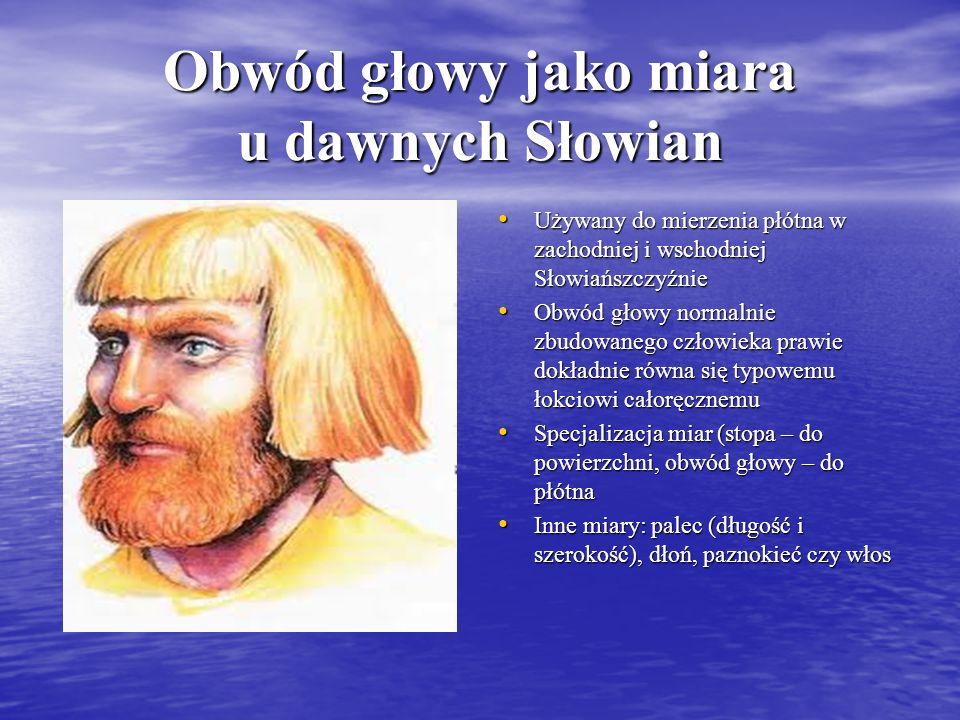 Obwód głowy jako miara u dawnych Słowian