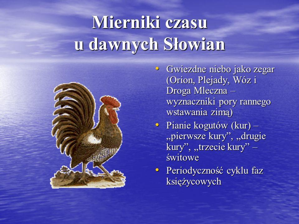 Mierniki czasu u dawnych Słowian