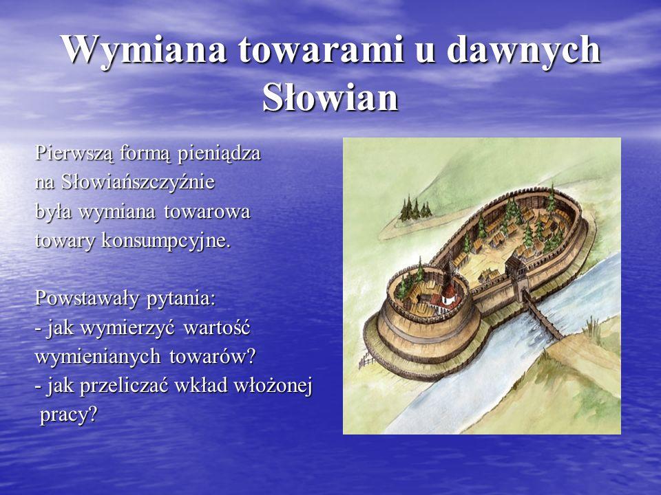 Wymiana towarami u dawnych Słowian