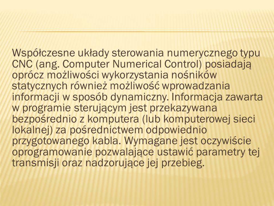 Współczesne układy sterowania numerycznego typu CNC (ang