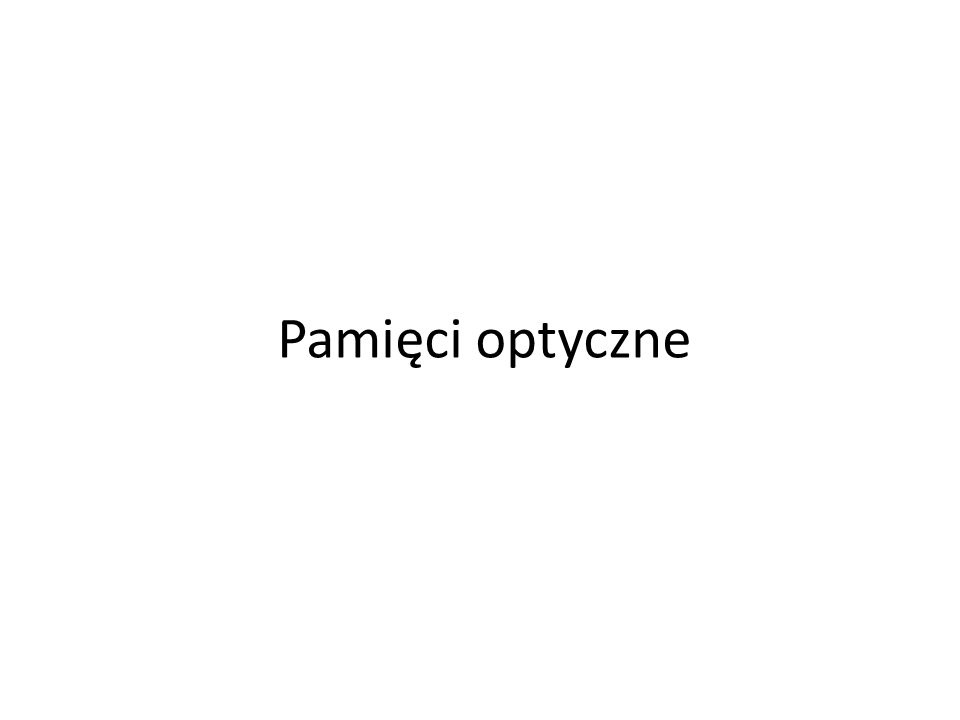 Pamięci optyczne
