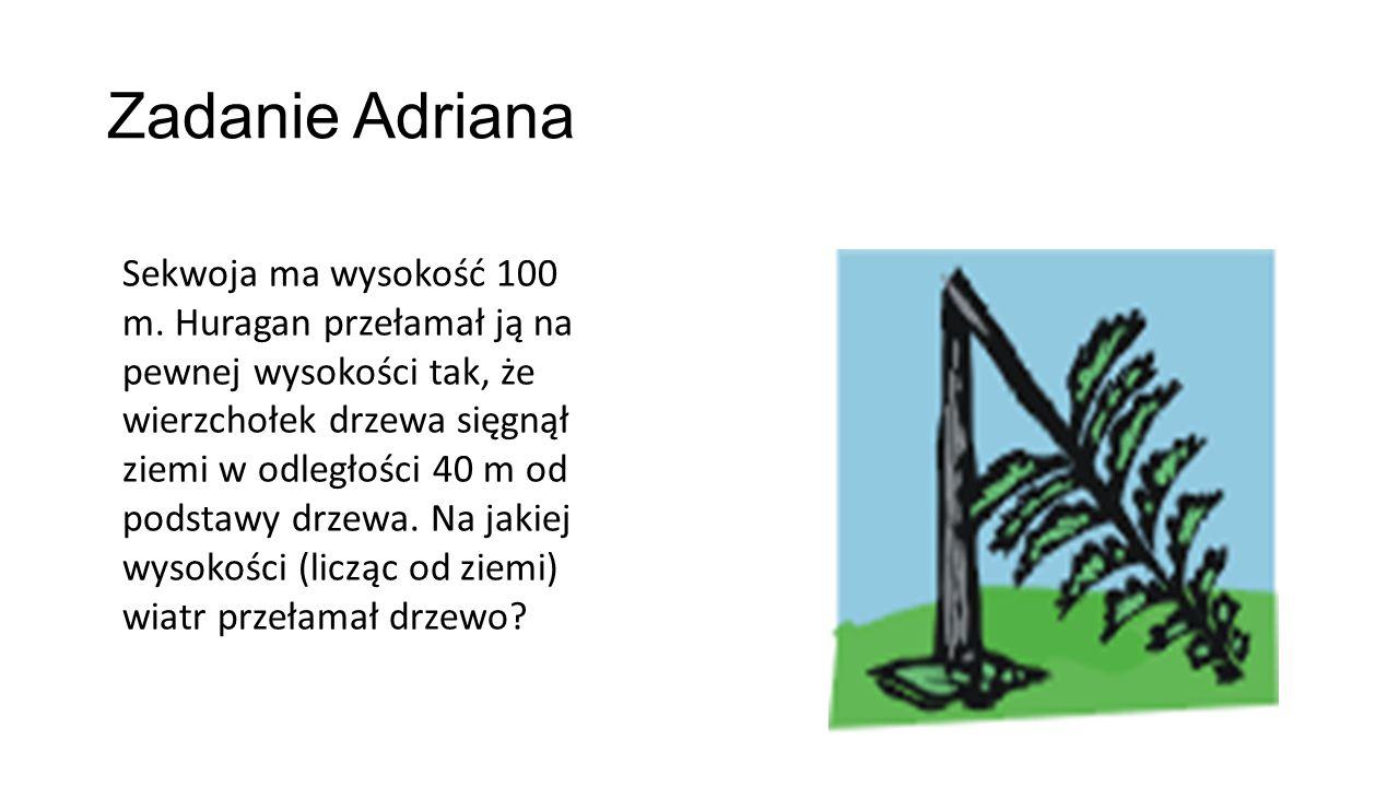 Zadanie Adriana
