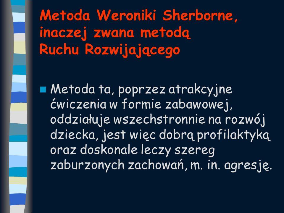 Metoda Weroniki Sherborne, inaczej zwana metodą Ruchu Rozwijającego