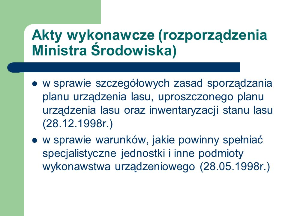 Akty wykonawcze (rozporządzenia Ministra Środowiska)