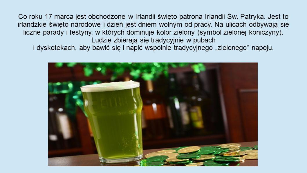 Co roku 17 marca jest obchodzone w Irlandii święto patrona Irlandii Św
