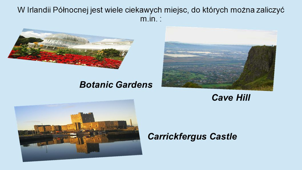 Botanic Gardens Cave Hill Carrickfergus Castle