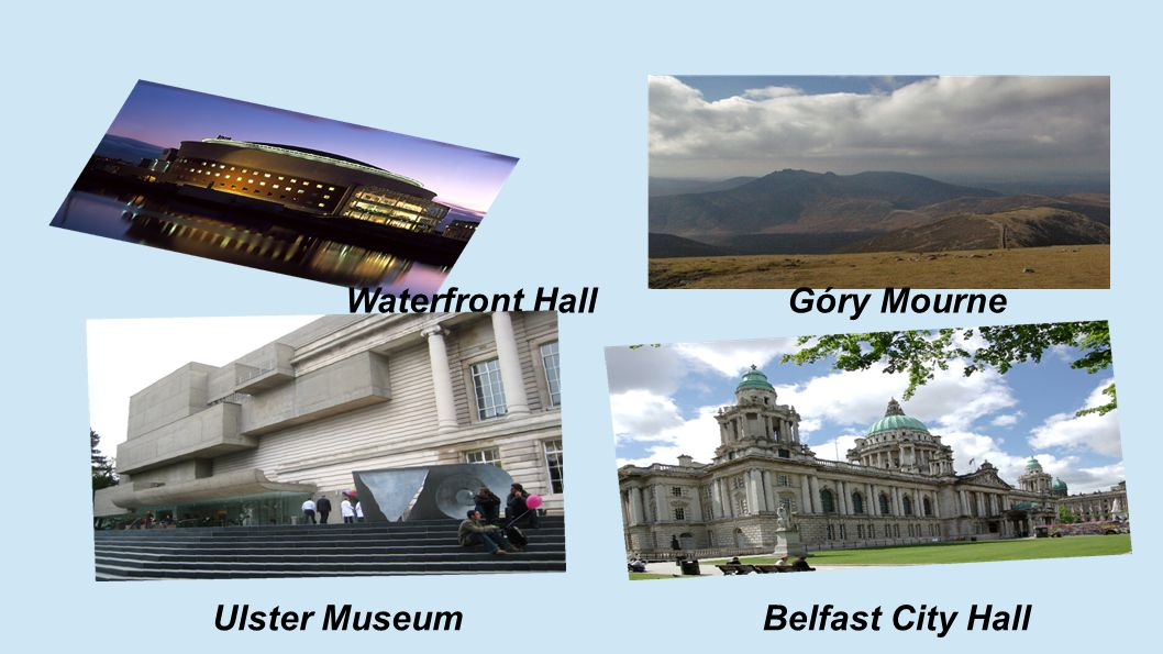 Waterfront Hall Góry Mourne Ulster Museum Belfast City Hall