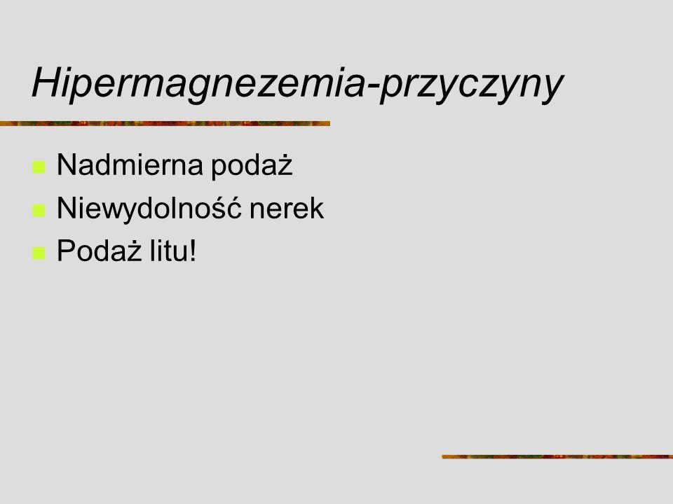 Hipermagnezemia-przyczyny