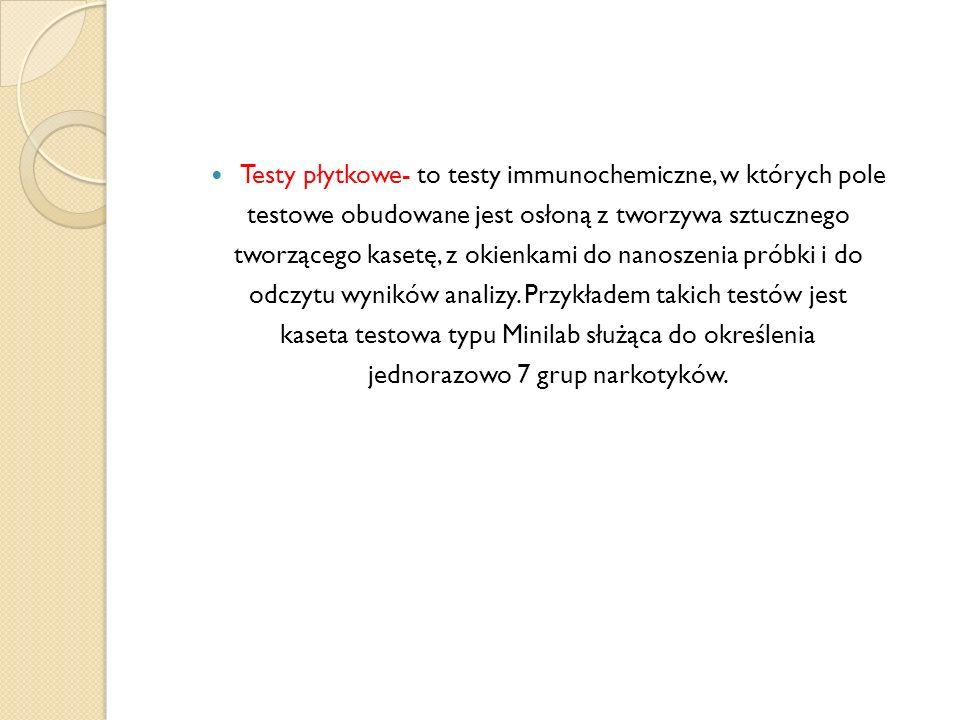 Testy płytkowe- to testy immunochemiczne, w których pole