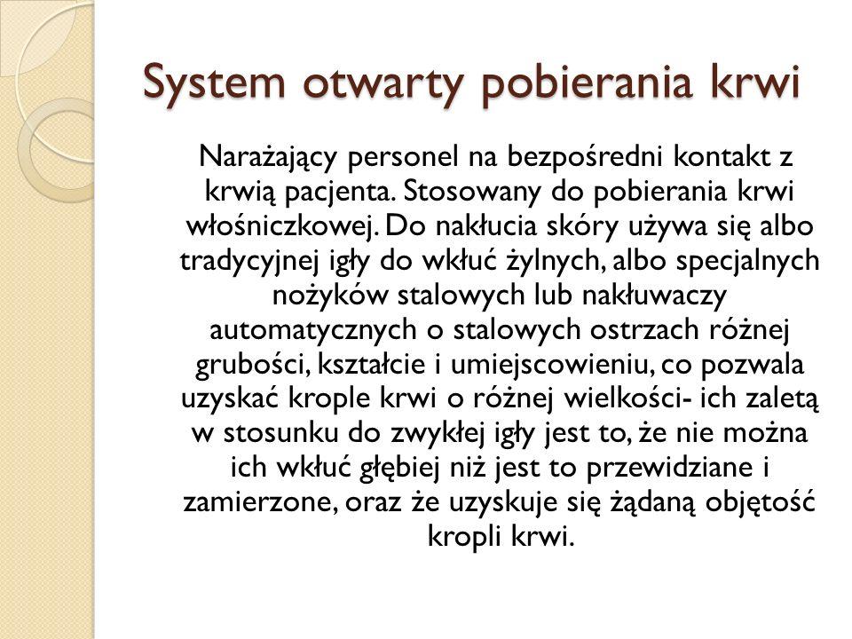 System otwarty pobierania krwi